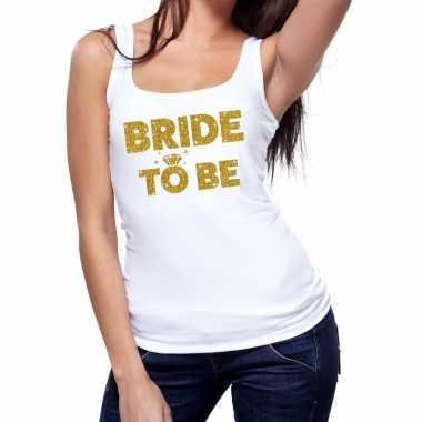 Bride to be gouden tekst tanktop / mouwloos shirt wit dames